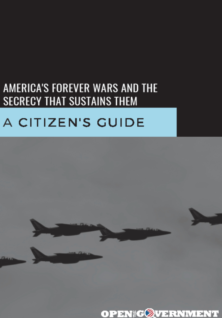 America's Forever Wars and the Secrecy that Sustains Them: A Citizen's Guide